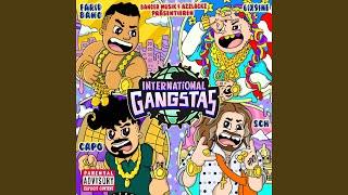 INTERNATIONAL GANGSTAS (feat. SCH)