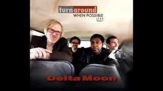 Delta Moon - Goin