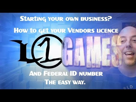 Starting a business? How to get a Vendor's Licence and Fed ID number the easy way