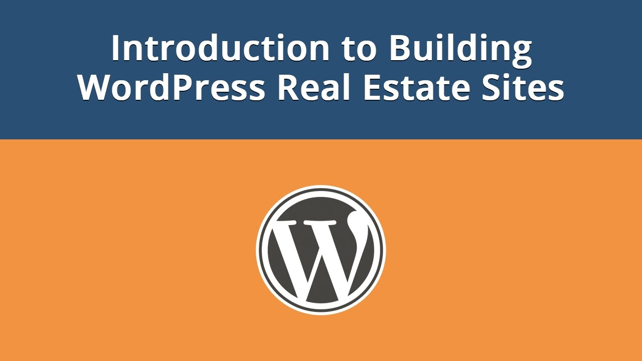 Introduction to Building WordPress Real Estate Sites - YouTu