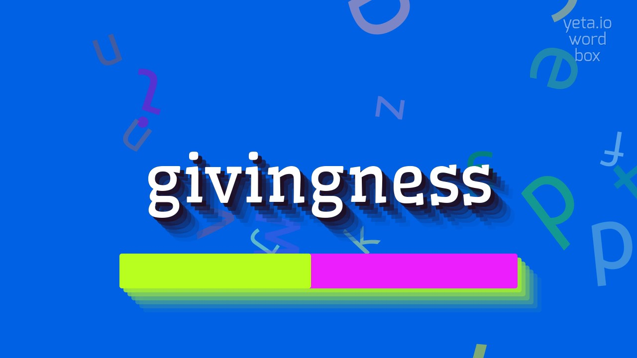 Image result for givingness