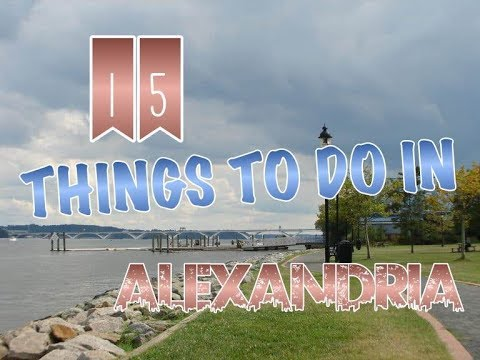 Top 15 Things To Do In Alexandria, Virginia