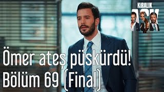 Kiralık Aşk 69. Bölüm (Final) - Ömer Ateş Püskürdü!