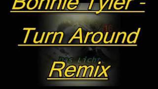 Bonnie Tyler Turn Around Remix
