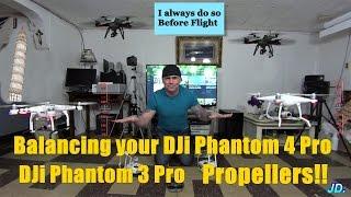 BALANCING YOUR DJI Phantom 4Pro Propellers/Phantom 3 Pro Video