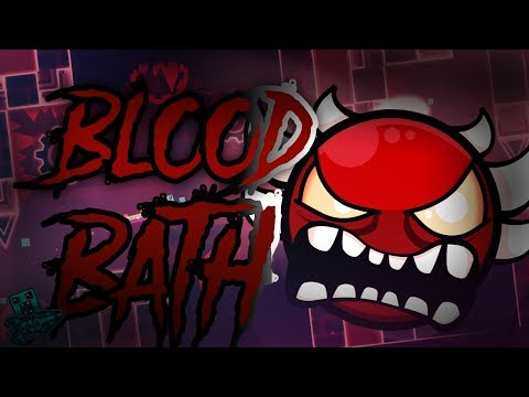 [Geometry Dash] BloodBath by Riot and more! 100% (live)