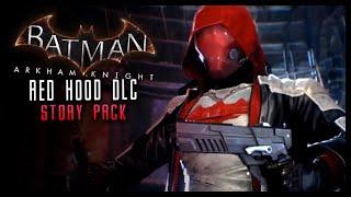 Batman Arkham Knight: NEW Red Hood DLC Story Pack & LORE