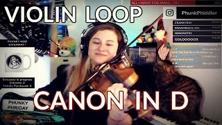 CANON IN D - VIOLIN LOOP  - Phunk Phiddler
