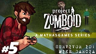 Project Zomboid | What He Saw | Let's Play Project Zomboid Gameplay Survivor 2 Part 5