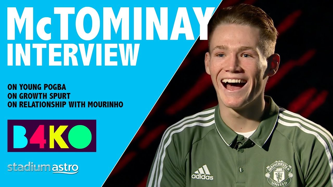 McTominay on a young Pogba and his growth spurt | B4KO Exclusive | Astro  SuperSport