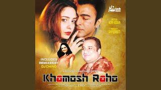 Khamosh Raho