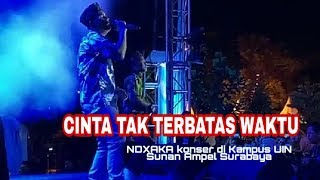Download Mp3 Ndxaka - Cinta Tak Terbatas Waktu Live In Kampus Uin Sunan Ampel Surabaya