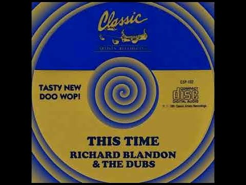 Richard Blandon And The Dubs - This Time 1959