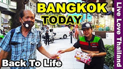 Bangkok Today | Life is Back #livelovethailand