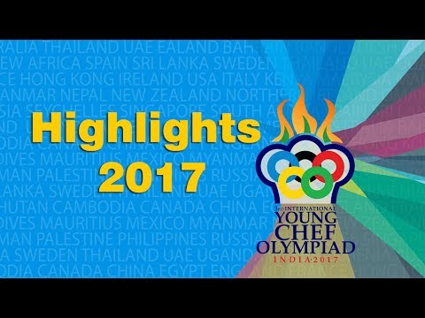 Young Chef Olympiad 2017 Highlights