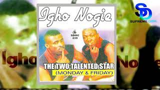 IGHO NOGIE BY THE TWO TALENTED LED BY MONDAY & FRIDAY [BENIN MUSIC]
