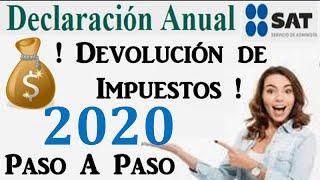 Declaración Anual Sat 2020 | Paso A Paso En 5 Minutos.