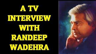 Randeep Wadehra on TV