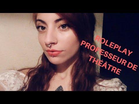 Asmr Français | Roleplay `| Professeur de théâtre