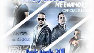 Me Enamore Remix - Angel   Khriz Ft. Tito El Bambino Elvis Crespo DeeJay JoseCt Agosto 2011