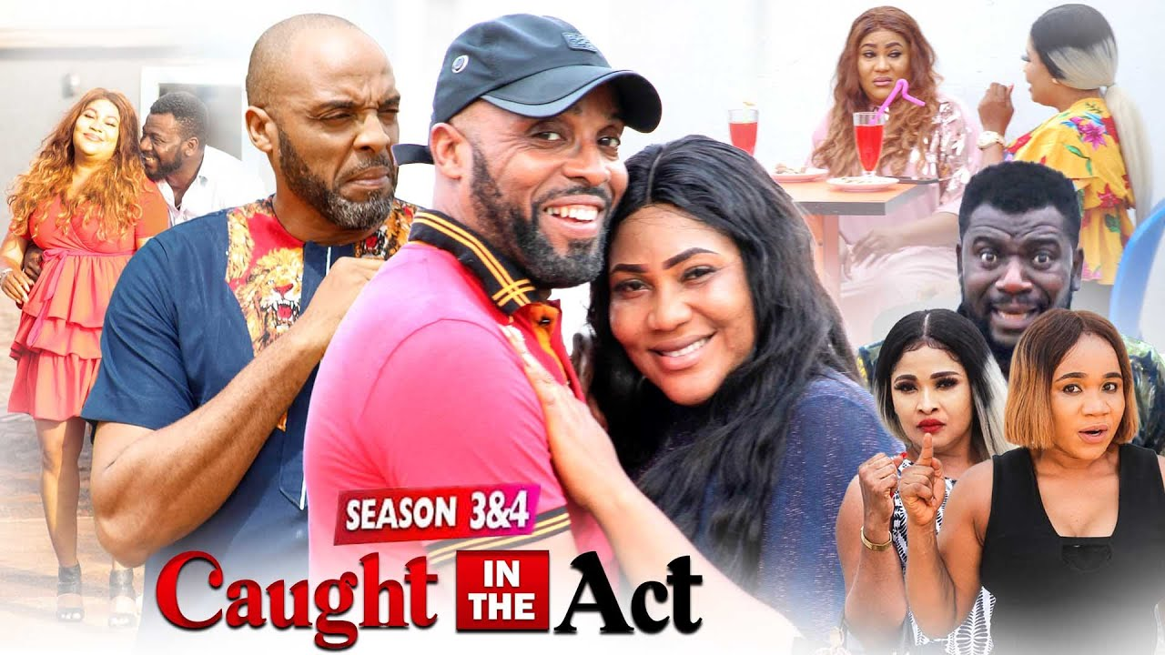Download CAUGHT IN THE ACT PART 4 (New Hit Movie) KALU IKEAGWU 2021 LATEST NIGERIAN MOVIE/ NOLLYWOOD MOVIE