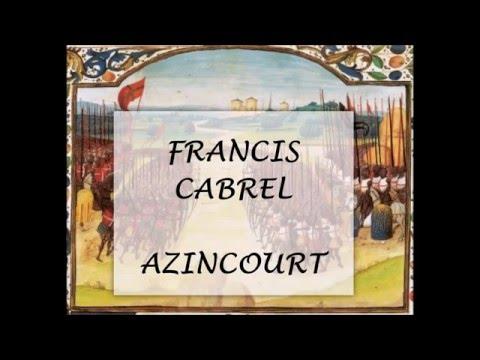 Francis Cabrel - Azincourt - Paroles