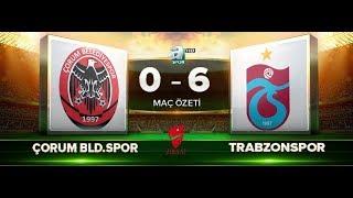 ÇORUM BELEDİYESPOR 0-6   TRABZONSPOR | MAÇ ÖZETİ HD | A SPOR | 25.10.2017