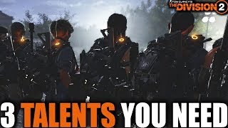 3 TALENTS TO IMPROVE YOUR DIVISION 2 RAID BUILD | BEST PVE TALENTS