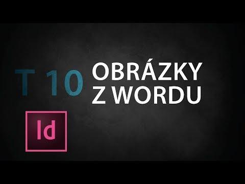 T10 Obrázky z Wordu - InDesign tutorial CZ