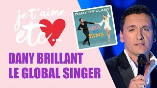 Rock and Swing, le nouvel album de Dany Brillant - Je t'aime etc