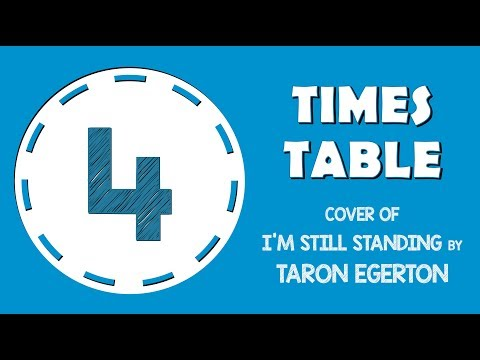 4 Times Table Song  of I'm Still Standing  Taron Egerton