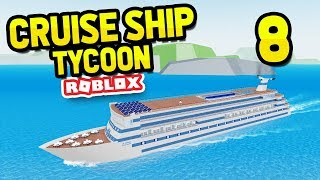 BUYING THE MOST EXPENSIVE SHIP - Roblox Cruise Ship Tycoon #8