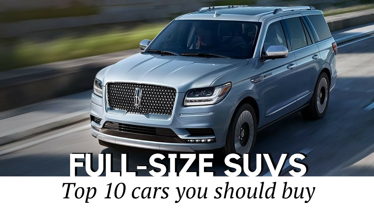 10 best full size suvs with the most interior space