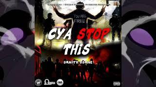 Sanity Dsane1 - Cah Stop Dis - August 2019