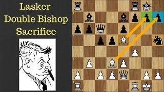 Lasker Double Bishop Sacrifice:  Not Secret but The Famous Middle Game Chess Trick
