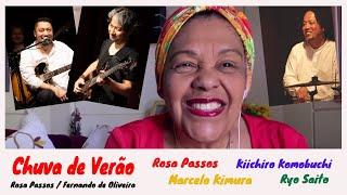 CHUVA DE VERÃO - ROSA PASSOS・MARCELO KIMURA・KIICHIRO KOMOBUCHI・RYO SAITO