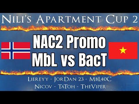 NAC2 Promo | MbL vs BacT