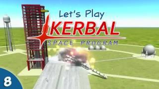 Kerbal Space Program - 08 - Crashing Rockets, Crashing The Game