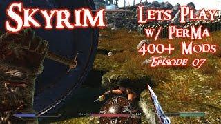 Skyrim Lets Play w/ Perkus Maximus 400+ mods Ep. 07 Bandit Camp Clearing