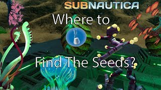 Where to Find All The Seeds For Hatching Enzyme! Subnautica