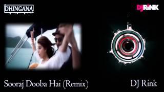 Sooraj Dooba Hai (Remix)   Roy   DJ Rink   Arijit Singh