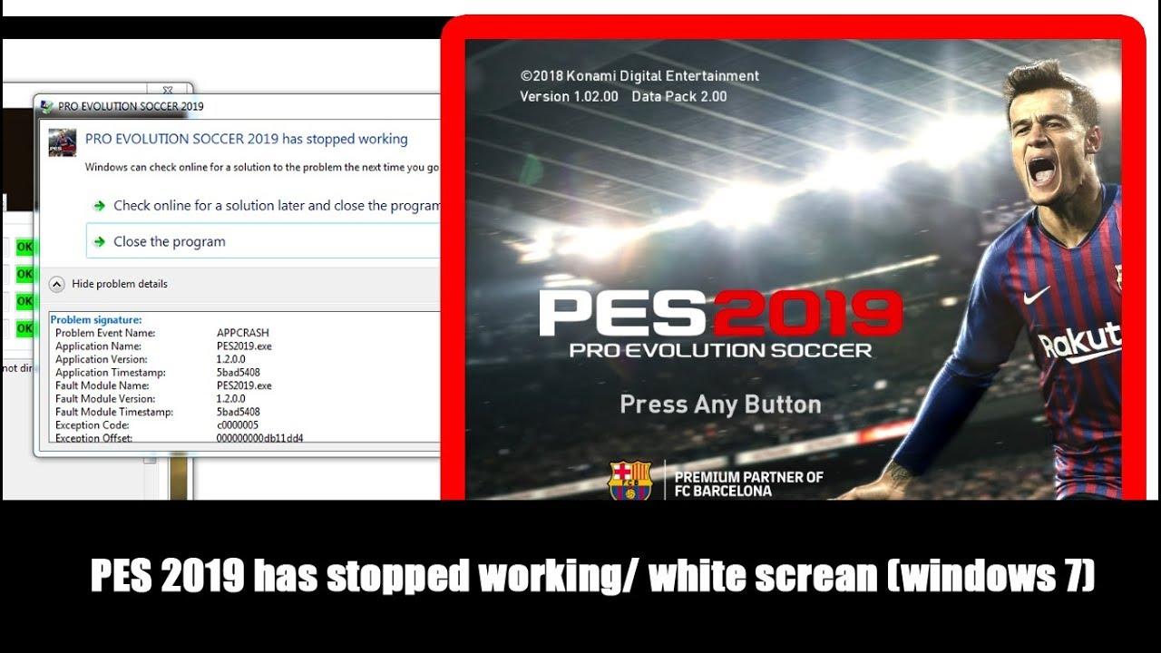 PES 2019/PES 2020 has stopped working / white screan (windows 7)