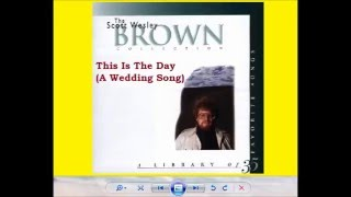 Watch Scott Wesley Brown This Is The Day video