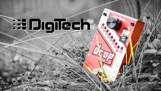 Digitech The Drop - IN DEPTH Review (a bit too in depth)