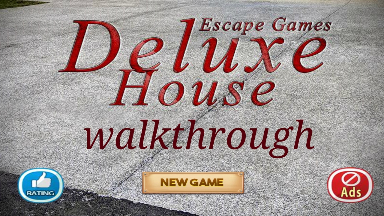 Escape games deluxe house walkthrough