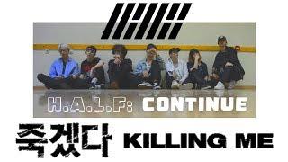 iKON  KILLING ME  by HALF   HS Entertainment
