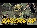 Download Scarecrow Rap - Batman (Comic Book Origin) DC Comics | Daddyphatsnaps