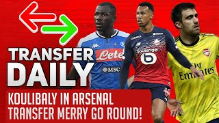 Koulibaly In Arsenal Transfer Merry Go Round! | AFTV Transfer Daily