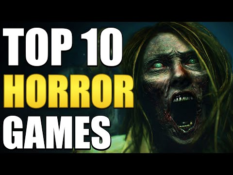 Top 10 Horror Games You Should Play In 2019