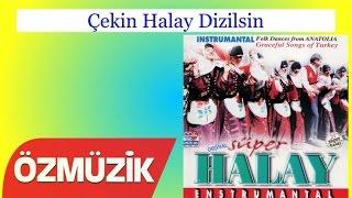 Çekin Halay Dizilsin Orjinal Süper Halay MP3